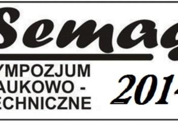 """XX Sympozjum Naukowo-Techniczne """"SEMAG 2014″"""