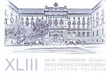 XLIII Walne Zgromadzenie Oddziału Wrocławskiego Stowarzyszenia Elektryków Polskich